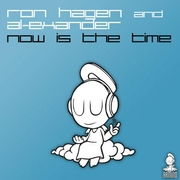 Ron Hagen & Al-Exander - Now Is The Time