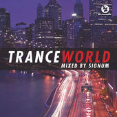 Trance World Vol 1. Mixed By Signum