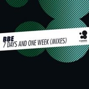 BBE - 7 Day And One Week (Signum Signal Remix)